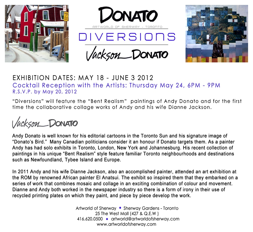 Donato - Diversions Show - artworld or Sherway - May 18 through June 3 2012
